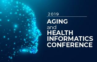 2019 Aging and Health Informatics Conference
